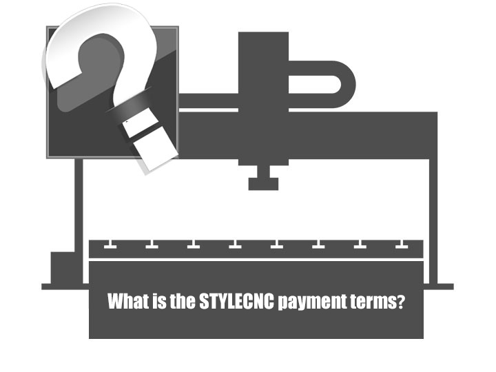 STYLECNC payment terms